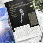 Bogactwo to odpowiedzialność nie tylko za siebie, ale również za innych. Wywiad z Marcelem Sojką.